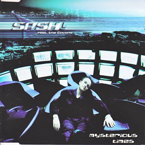 Sash! Sash ! Feat. Tina Cousins Mysterious Times