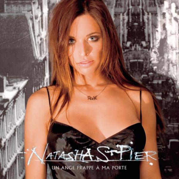 Natasha st pier - Natasha st pier un ange frappe a ma porte ...